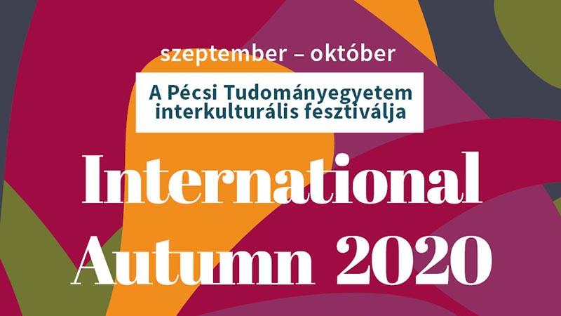 """Indul a PTE """"International Autumn"""" interkulturális fesztiválja"""
