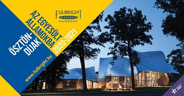 Fulbright ösztöndíjak az Egyesült Államokba a 2020-2021-es tanévre